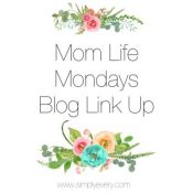 Mom Life Mondays Link Up