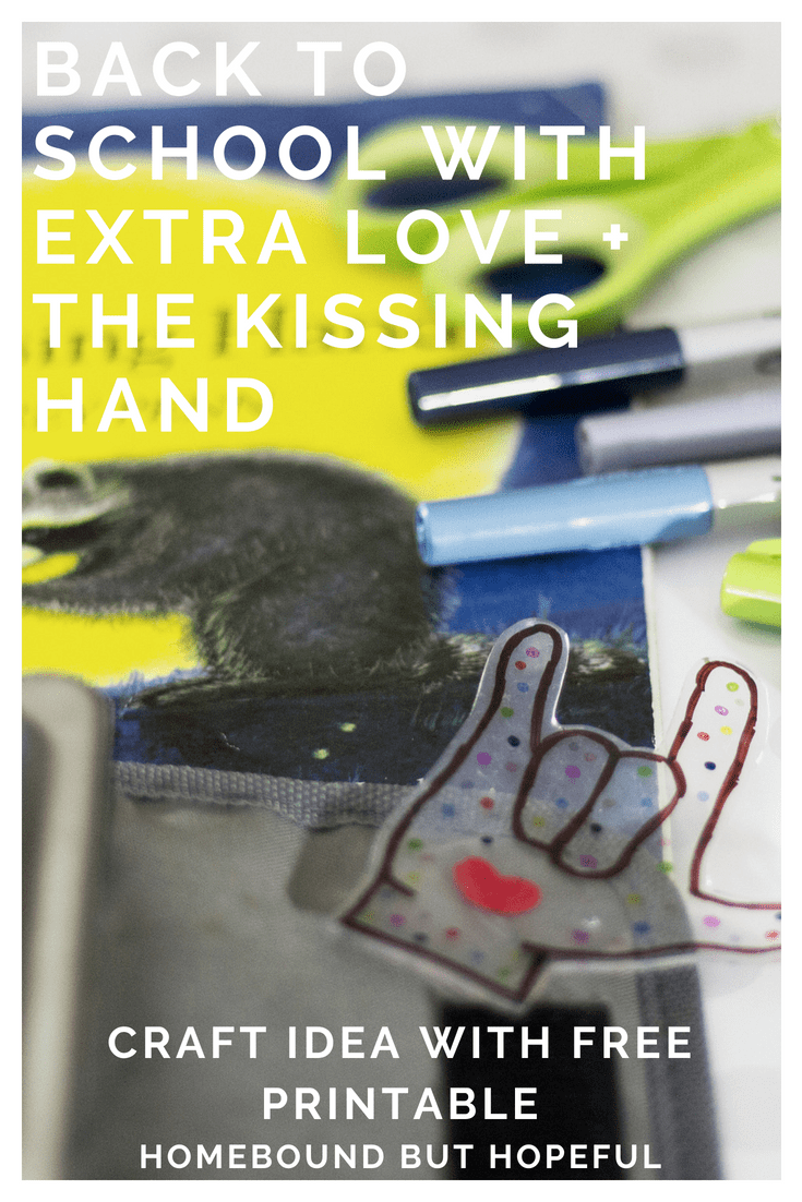 graphic about Kissing Hand Printable called Back again In the direction of College or university With Additional Appreciate Due Toward The Kissing Hand