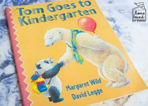 Back To School Book List- Tom Goes to Kindergarten
