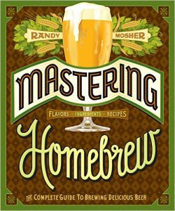 Mastering Homebrew: The Complete Guide to Brewing Delicious Beer