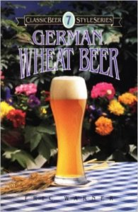 German Wheat Beer (Classic Beer Style Series)