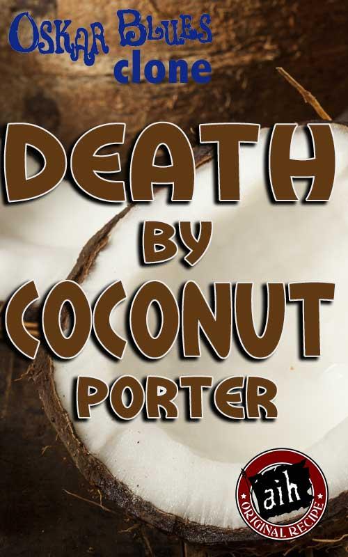 Oskar Blues Death By Coconut Clone Extract Recipe Kit