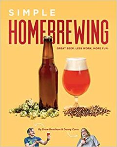 Simple Homebrewing: Great Beer, Less Work, More Fun