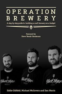 Operation Brewery: Black Hops - The Least Covert Operation in Brewing: A step-by-step guide to building a brewery on a budget Kindle Edition