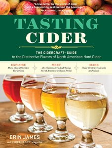 Tasting Cider: The CIDERCRAFT® Guide to the Distinctive Flavors of North American Hard Cider Kindle Edition
