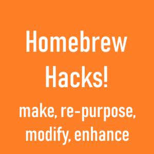 homebrew hacks