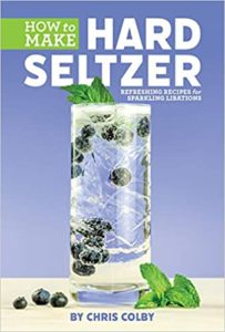 How to Make Hard Seltzer: Refreshing Recipes for Sparkling Libations
