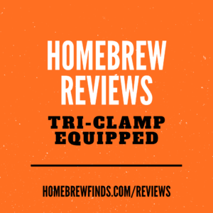 tri clamp homebrewing reviews