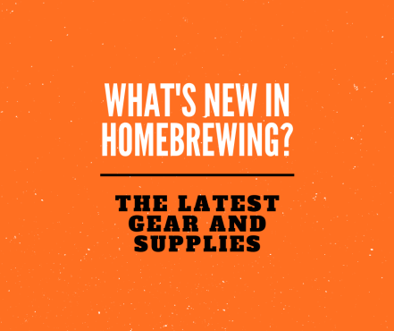 what's new in homebrewing