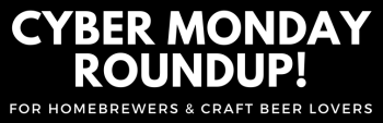 cyber monday homebrew deals