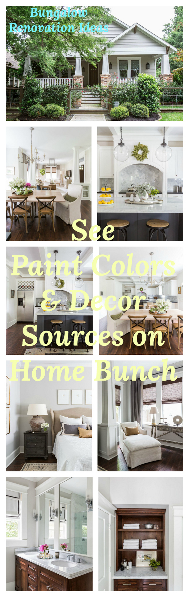 Bungalow Renovation Ideas. See paint colors and decor sources on Home Bunch