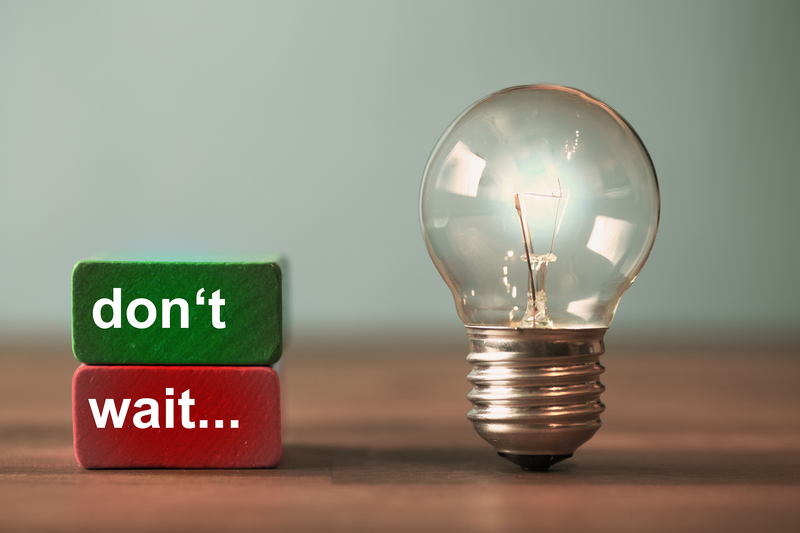 The Best Marketing Advice is Very Simple: Don't Wait. Take Action.