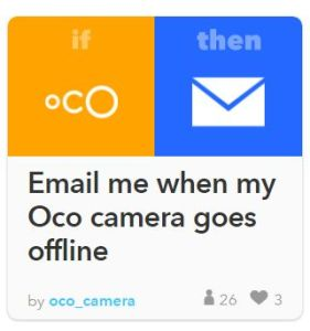 How to Automate Using IFTTT for Oco Home Surveillance Cameras