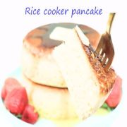 PANCAKE IN A RICE COOKER: [RICE COOKER PANCAKE RECIPE AND HOWTO]