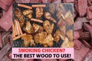 7 TOP RATED: Best Wood for Smoking Chicken 2020 [APPLE, CHERRY]