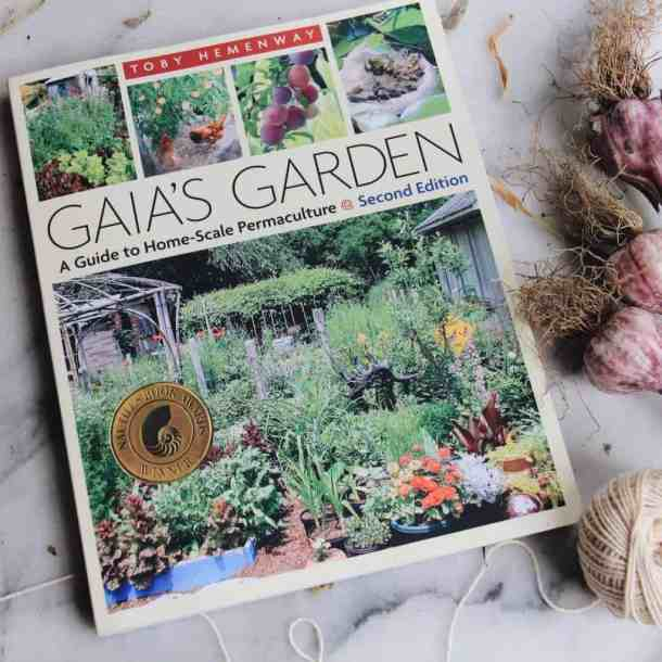 Gaia's Garden Book | List of Gardening Books - The Best Ones! | from Home for the Harvest | www.homefortheharvest.com
