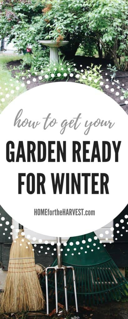 How to Get Your Garden Ready for Winter (+Free Printable!) | Home for the Harvest
