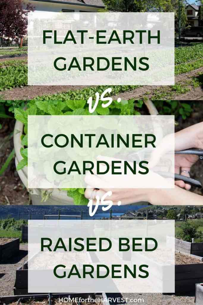 Flat-Earth Gardens vs. Container Gardens vs. Raised Bed Gardens | Home for the Harvest