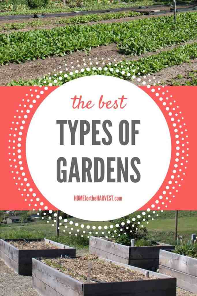 The Best Types of Gardens | Home for the Harvest