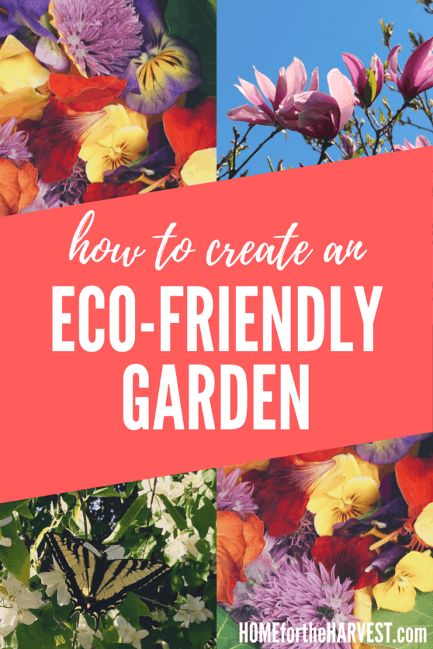 Is your garden eco-friendly? Try these tips to make your garden an eco-paradise! These eco-friendly garden must-haves are perfect for an organic vegetable garden or pollinator garden #ecofriendlygarden #ecofriendly #organicgarden #ecogarden