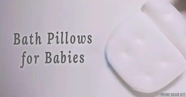 Bath Pillows for Babies