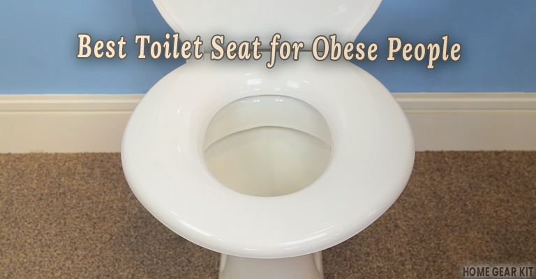 Best Toilet Seats for Obese People