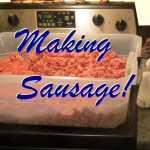 Making Sausage- Homestead Blog Hop #41