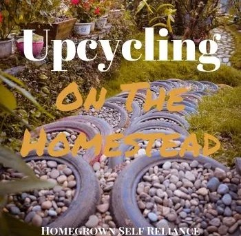 Upcycling on the Homestead