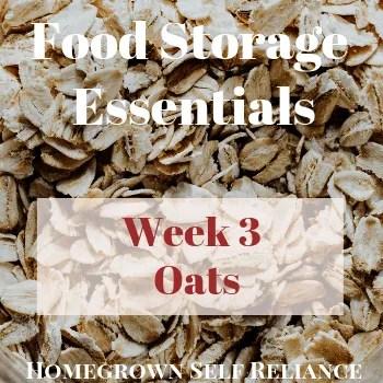 Oats - Food Storage Essentials Week 3