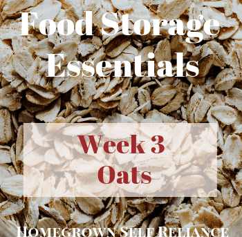 Food Storage Essentials - Week 3 - Oats