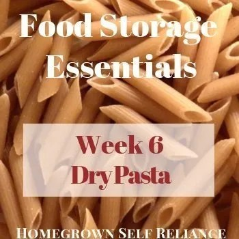 Dry Pasta - Food Storage Essentials Week 6