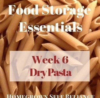 Food Storage Essentials - Week 6 - Dry Pasta
