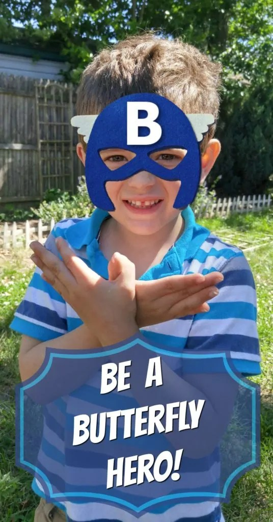 Be a Butterfly Hero