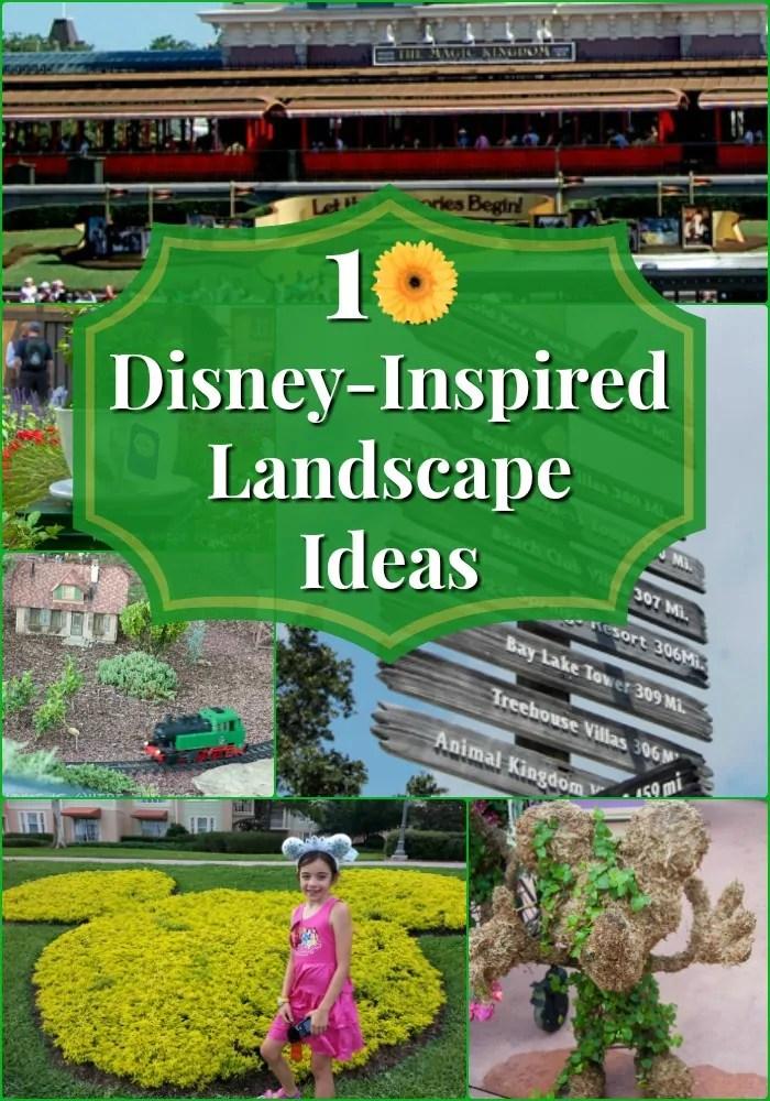 10 Disney Inspired Landscape Ideas