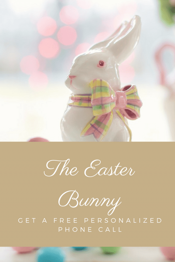 Get a Free Personalized Phone Call from The Easter Bunny