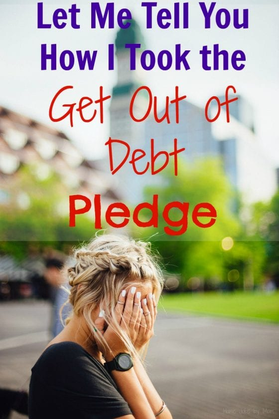 Let Me Tell You How I Took the Get Out of Debt Pledge