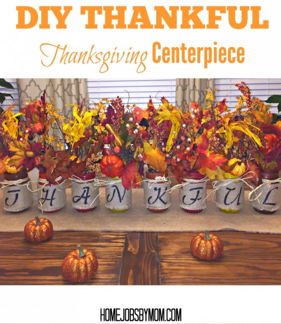 DIY THANKFUL Thanksgiving Centerpiece