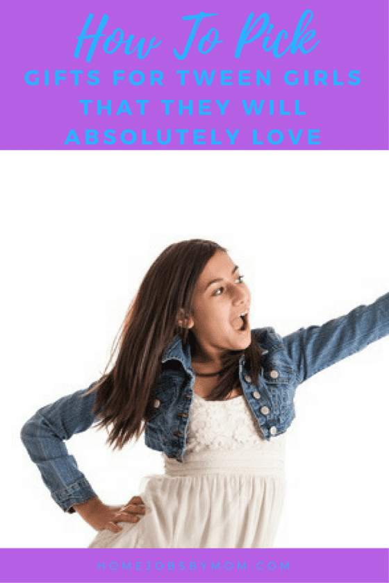 How To Pick Gifts For Tween Girls That They Will Absolutely Love