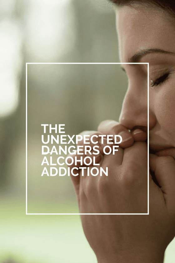 The Unexpected Dangers of Alcohol Addiction