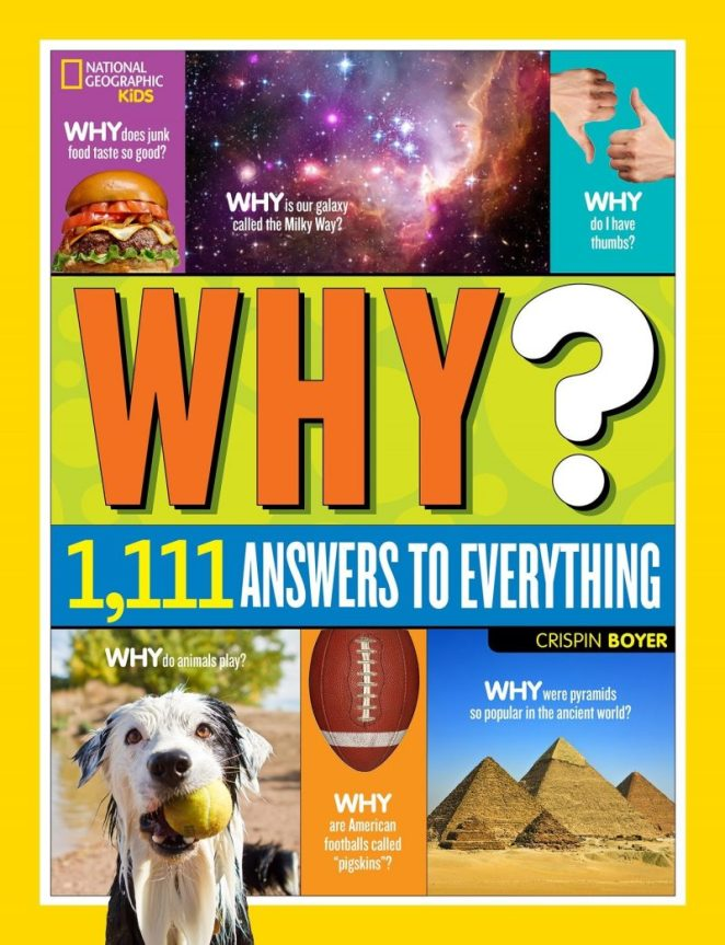National Geographic Kids Why Answers to Everything