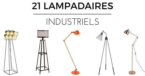 Lampadaire Industriel 21 Modles Que Vous Allez Adorer