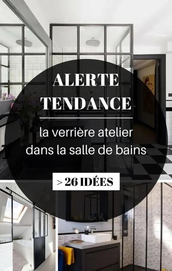 La Verrire Atelier Dans La Salle De Bains 26 Ides