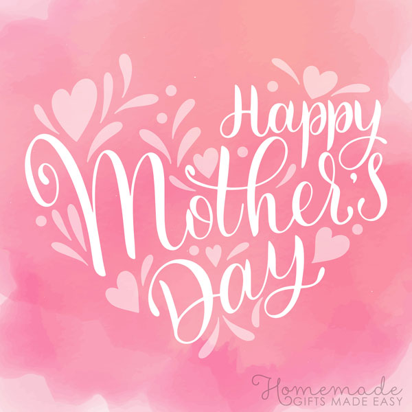 80 Happy Mothers Day Wishes Amp Quotes To Send To Your Mom