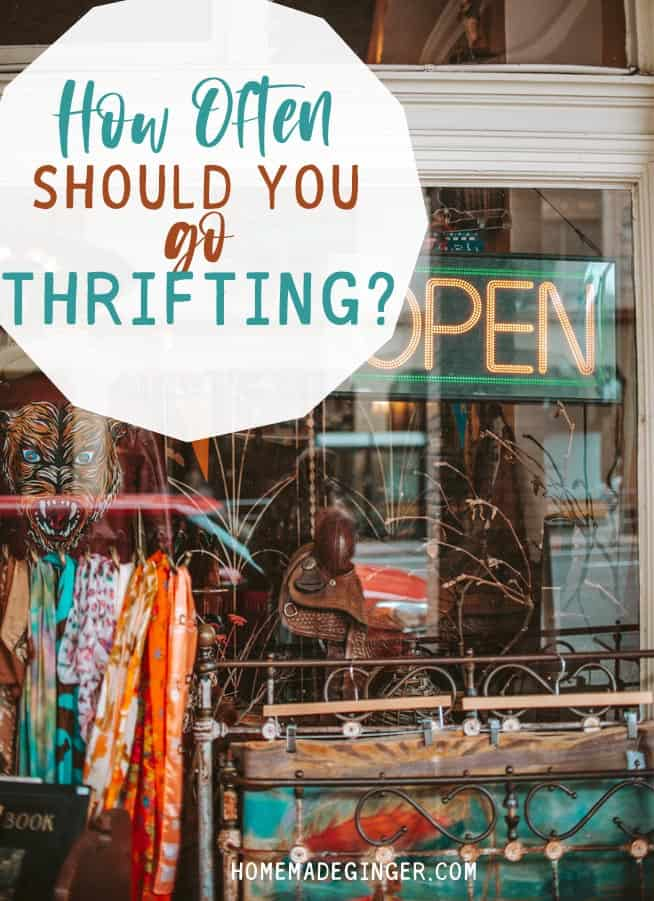 You may be wondering how often you should go thrifting. This is the ultimate guide for how often to thrift based on what you are shopping for!
