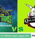 Pakistan Super League 2019 Match 10 Lahore Qalandars vs Multan Sultans