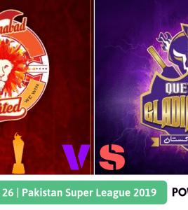 Pakistan Super League 2019 Match 26 Quetta Gladiators vs Islamabad United