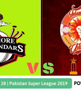 Pakistan Super League 2019 Match 28 Lahore Qalandars vs Islamabad United