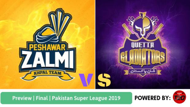 Pakistan Super League 2019 Final Peshawar Zalmi vs Quetta Gladiators
