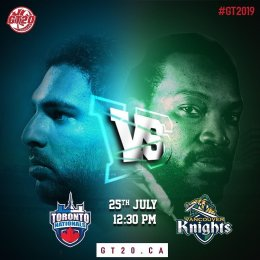GT20 Canada Match Preview Toronto Nationals vs Vancouver Knights