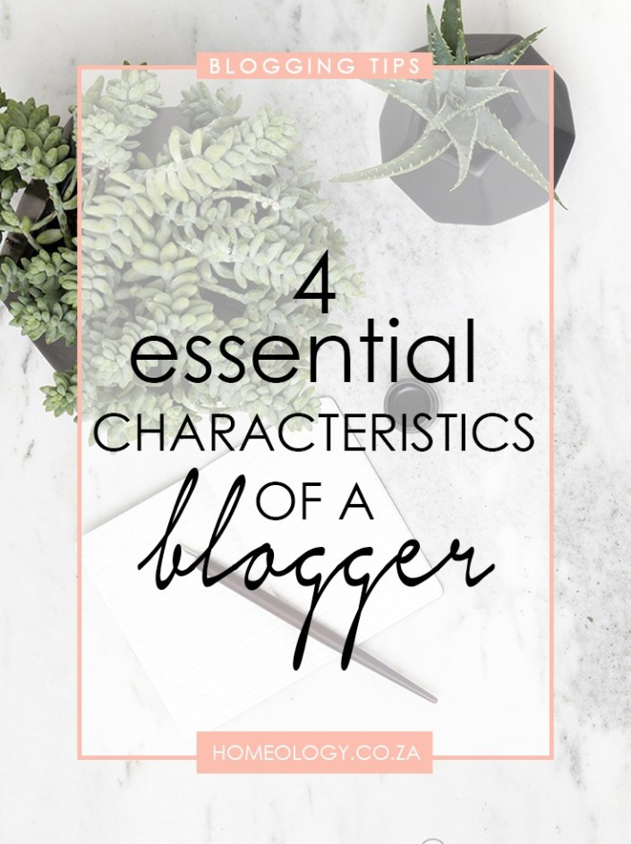 characteristics of a successful blogger